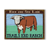 Cattle Ranch Sign - Trails End Ranch