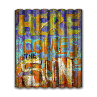 Here Comes the Sun Corrugated Sign