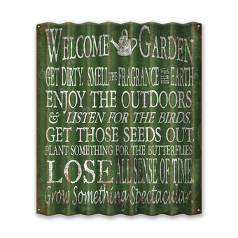 Welcome to the Garden Corrugated Sign
