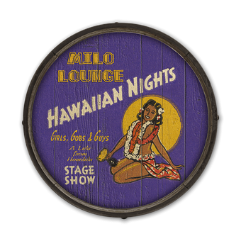Hawaiian Nights Barrel End Wooden Sign