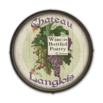 Wine is Bottled Poetry - Barrel End Wooden Sign
