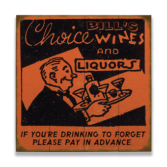 Choice Wines and Liquors (Waiter) Sign
