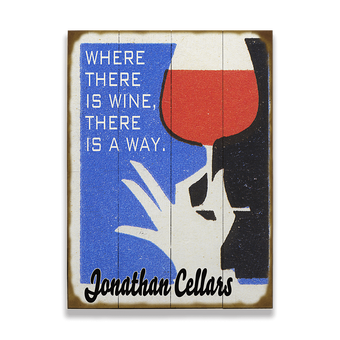 Where There is Wine, There is a Way Sign