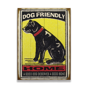 Dog Home Welcome Sign