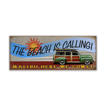 The Beach is Calling Woody Sign