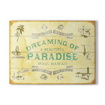 Dreaming of a Beautiful Paradise Sign