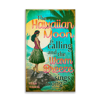 The Hawaiian Moon is Calling Sign Sign