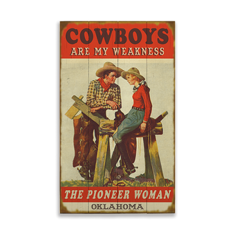 Cowboys Are My Weakness Sign