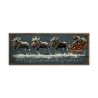Santa Grizzly Sleigh With Moose Sign