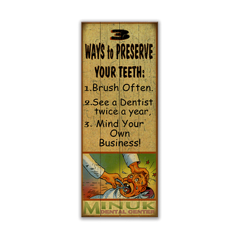 Preserve Your Teeth Sign