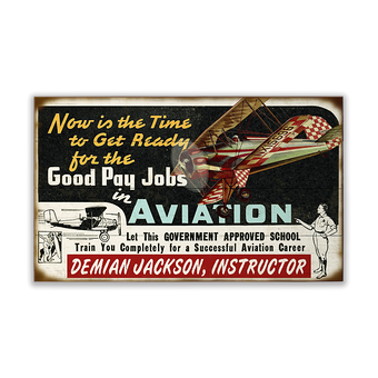 Good Pay Jobs in Aviation Sign