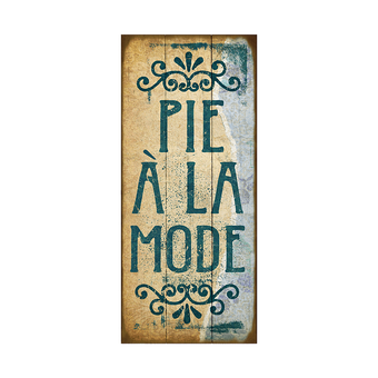 Pie A La Mode Vintage Sign