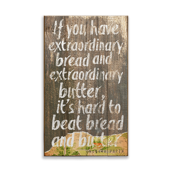 It's Hard to Beat Bread and Butter Vintage Sign