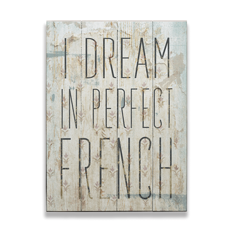 I Dream in Perfect French Vintage Sign