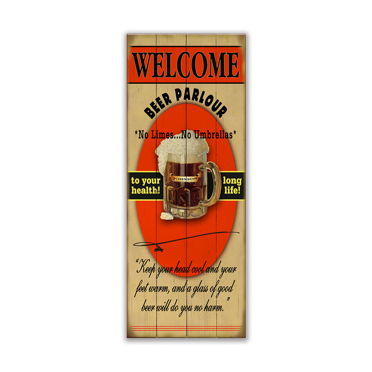 A Glass Of Good Beer Sign - Welcome To The Beer Parlour