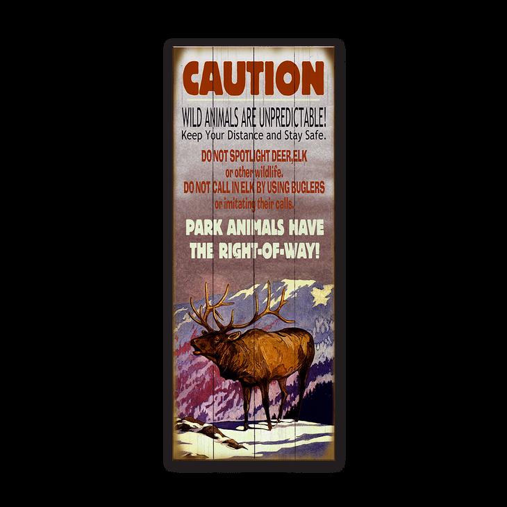 Caution Elk Old Wood Signs