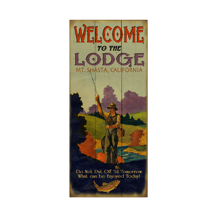 Welcome To The Fishing Lodge Old Wood Signs