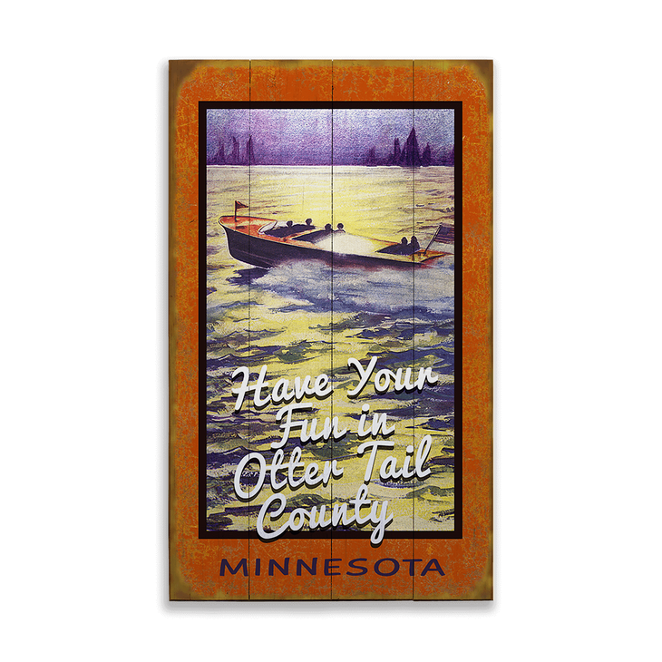 Have Your Fun On The Water Sign Old Wood Signs